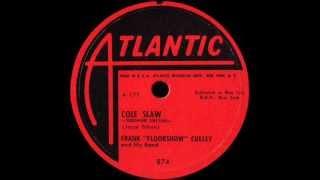 "78 Rpm: Frank ""floorshow"" Culley - Cole Slaw (sorghum Switch)"