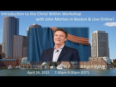 Introduction to the Christ Within with John Morton
