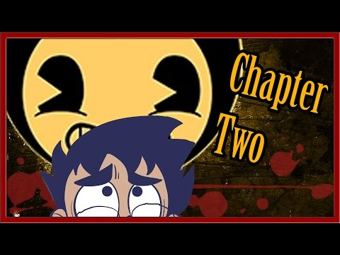 MMM BACON SOUP | Bendy and the Ink Machine: Chapter Two!