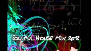Soulful House Mix 2012