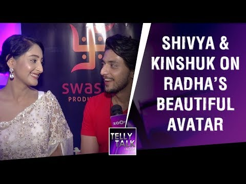 Kinshuk Vaidya & Shivya Pathania on Radha's BEAUTIFUL avatar