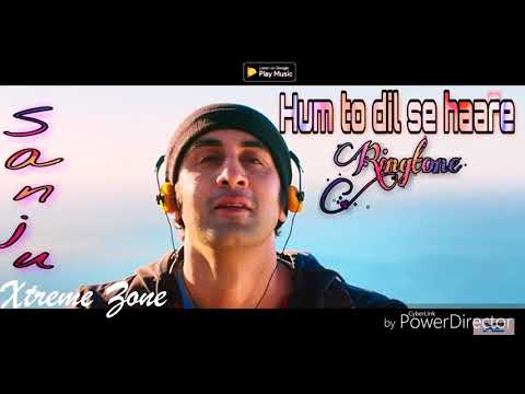 Hum to dil se haare - New Bollywood song ringtone - film - ( sanju )