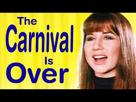 The Seekers - The Carnival is Over - Lyrics on Screen