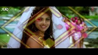Mujhse Shaadi Karogi Remix DJ Suru - Salman Khan - Priyanka Chopra - Akshay Kumar 2019