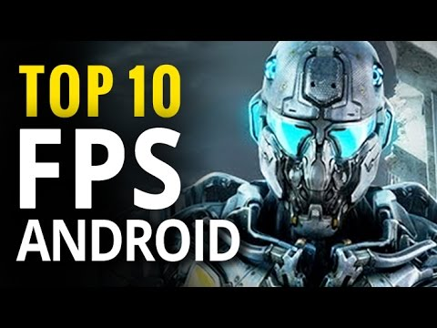 Top 10 Android FPS | Best First-person Shooters