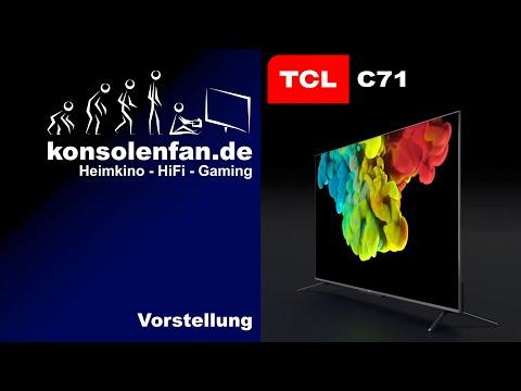 Im Test - TCL C71 - QLED, das bessere LCD