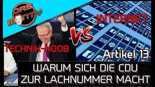 Technik-Noob VS Internet - Darum macht sich die CDU zur Lachnummer   Artikel 13