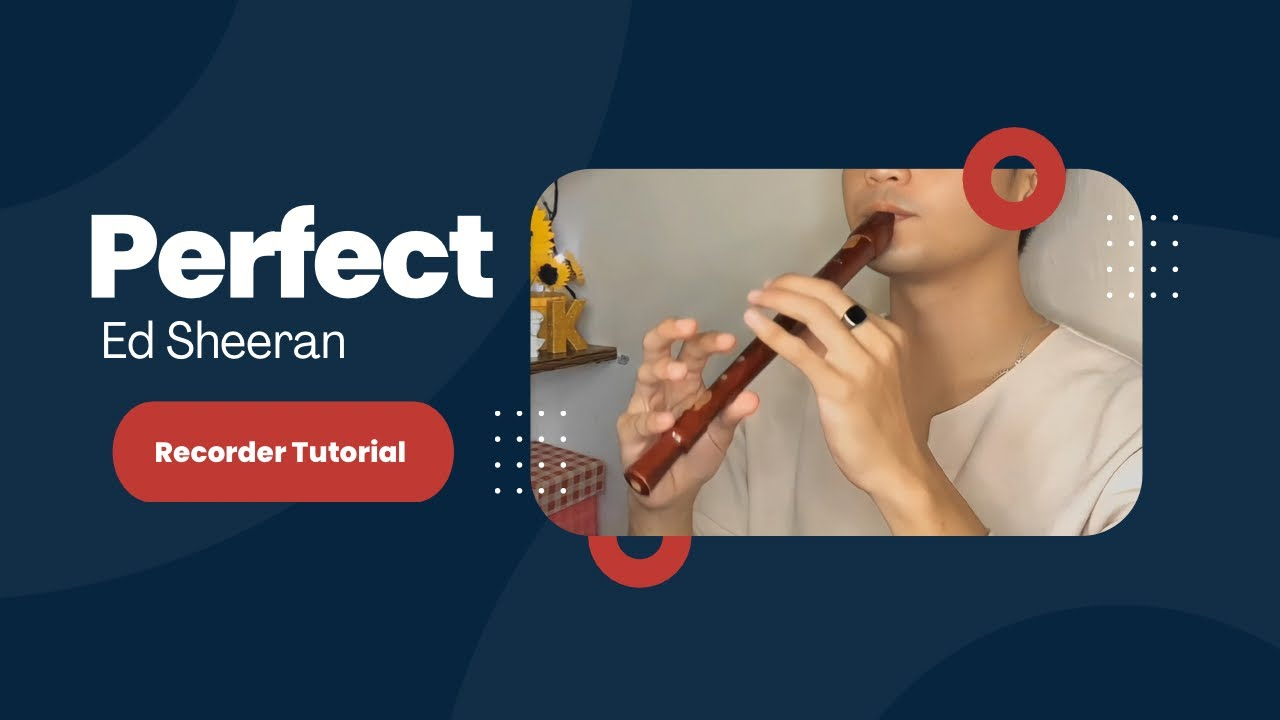 Download Perfect - Ed Sheeran (Flute Recorder Cover Letter Notes / Chords Tutorial) with lyrics