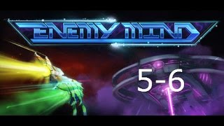 Enemy Mind || 5-6 || PC Game