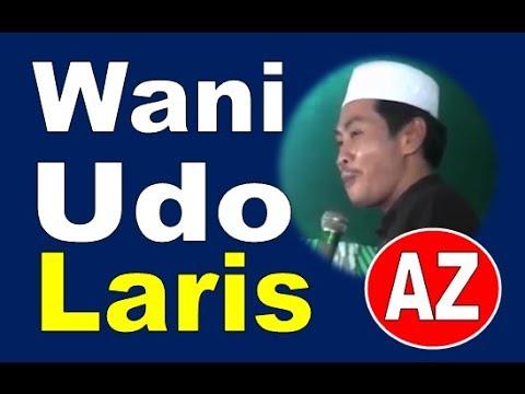 "WANI Setengah UDO "" LARIS "", KH. Anwar Zahid Bojonegoro"