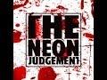 Capture de la vidéo The Neon Judgement