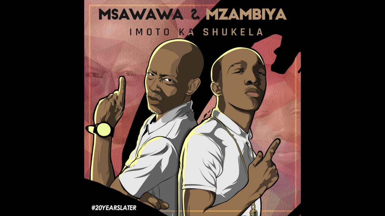 Download Msawawa and Mzambiya - Imoto Ka Shukela