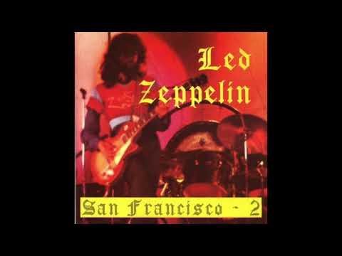 Led Zeppelin- Live in San Francisco, 4/27/1969