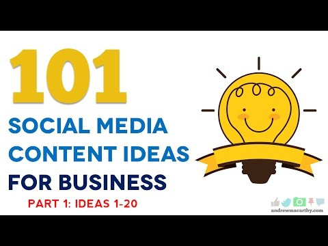 101 Social Media Content Ideas For Business | Part 1 | 1-20