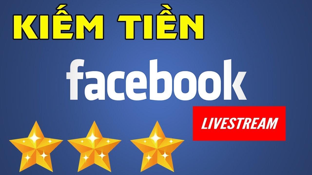 Hướng dẫn cách livestream trên Facebook để có thể nhận SAO tặng từ người xem