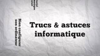 Les meilleurs Tutoriels Informatique Intro [Fr]