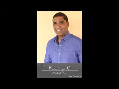 Rooplal G: Maito Pia