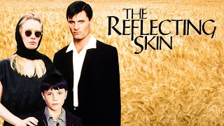 The Reflecting Skin official U.S. trailer 2019 release