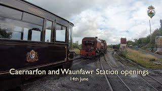 Caernarfon and Waunfawr station openings