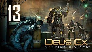 Прохождение Deus Ex Mankind Divided 13 - Притязания на юрисдикцию