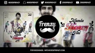 MAMLA FRENZY HAI (feat. Gurdas Maan & Jackson 5)  |  DJ FRENZY…