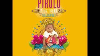 PIÉNSALO BIEN -  PIRULO Y LA TRIBU (2017)