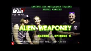 "Episode 6- ""when i grew up ... I want to be on EARTH "" ALIEN WEAPONRY"