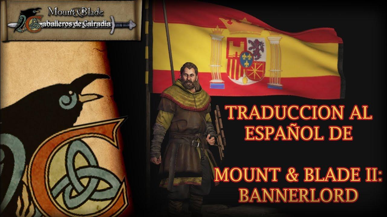 Traduccion Española de Mount & Blade II: Bannerlord | Instalar traducción | Caballeros de Calradia