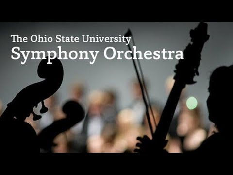 Ohio State University Symphony Orchestra – Thursday, October 19, 2017 – 8 p.m.