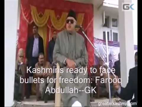 Kashmiris ready to face bullets for freedom: Farooq Abdullah
