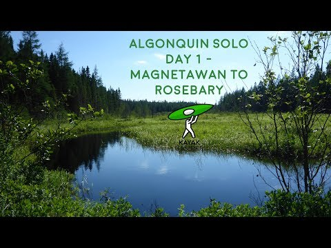 Algonquin Solo Camping Trip - July 2017, Day 1