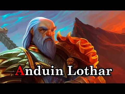 Anduin Lothar - Lore