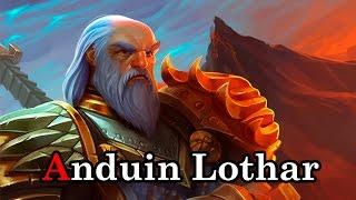 World of Warcraft el Lore de Anduin Lothar por Dange