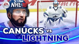 NHL 18 Gameplay | Vancouver Canucks vs Tampa Bay Lightning