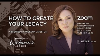 "ASW Webinar ""How to Create your Legacy"" with Angelina Carleton"