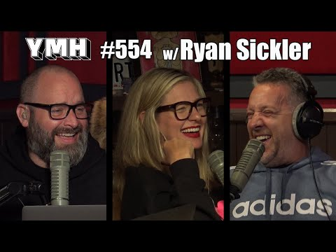 Your Mom's House Podcast - Ep. 554 W/ Ryan Sickler