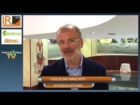 AIM Investor Day 2015 - Intervista a Guglielmo Marchetti, Presidente e AD Notorious Pictures