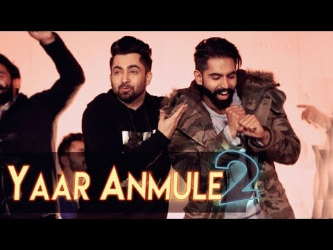 Yaar Anmulle 2 (FULL SONG) - Sharry Mann | Parmish Verma | New Punjabi Songs 2018