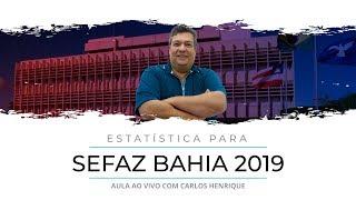 [SEFAZ BA] Aula Gratuita de Estatística com Carlos Henrique