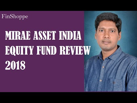 Mirae Asset India Equity Fund review | Multi Cap Mutual Funds Review