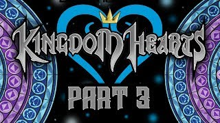 Best Friends Play Kingdom Hearts - Final Mix - HD ReMIX (Part 3)
