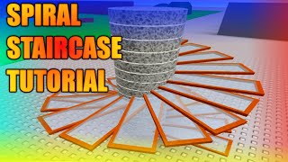 [ROBLOX: Spiral Staircase Tutorial] - Tutorials are back!