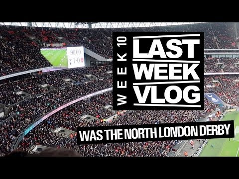 LAST WEEK Was The North London Derby!