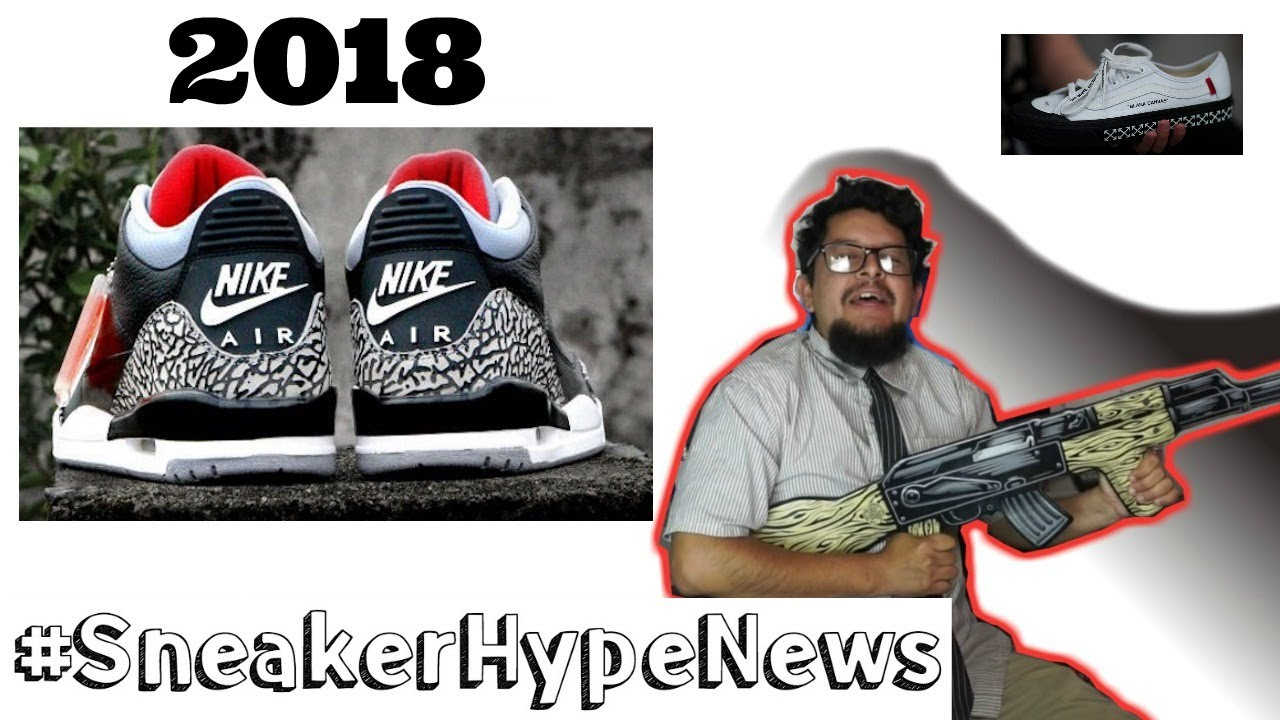 best website 1e4e0 d02e7 Nike Air Jordan 3 Black Cement Confirmed To Release 2018 + OFF-WHITE X Vans  Collab and more on SHN