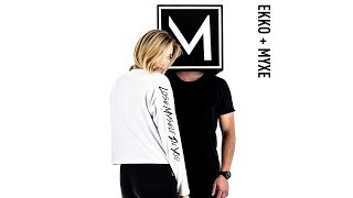 Ekko & MYXE - Lose Myself in You (Official Audio)