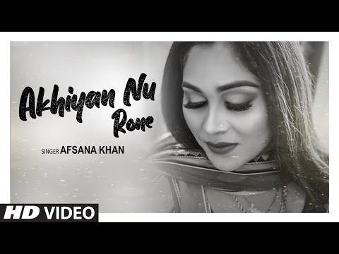 Akhiyan Nu Rone (Full Song) Afsana Khan | Parteek Randhawa | Preet Gill | Latest Punjabi Song 2020