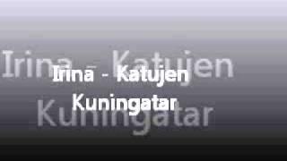 Irina - Katujen Kuningatar