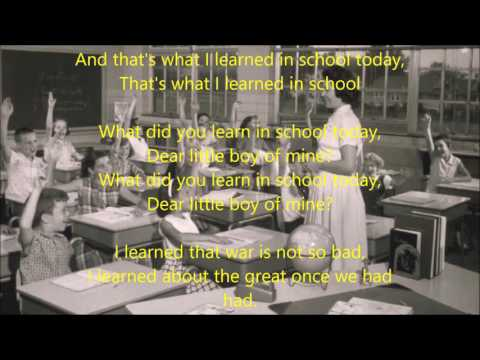 Tom Paxton  What did you learn at school today with Lyrics
