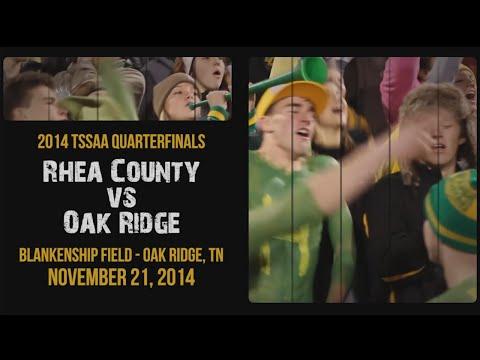 Rhea County at Oak Ridge - 2014 TSSAA Football Quarterfinals