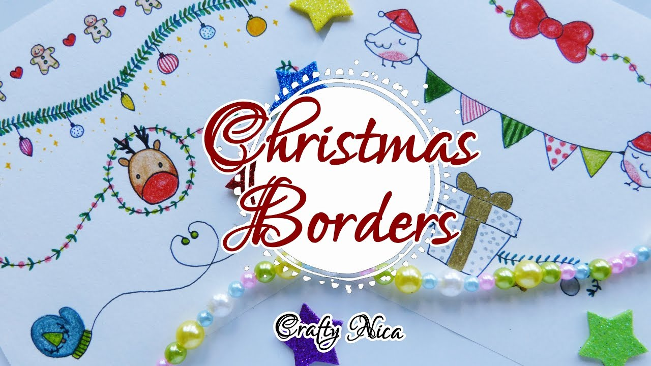 Borders Designs On Paper For Christmas Cards And School Projects Ideas 3 Crafty Nica